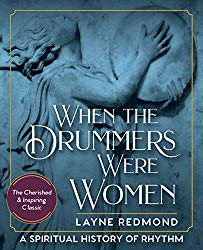 when the drummers were women book by layne redmond